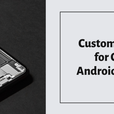 Customization Options for Custom Made Android Tablets_Devices