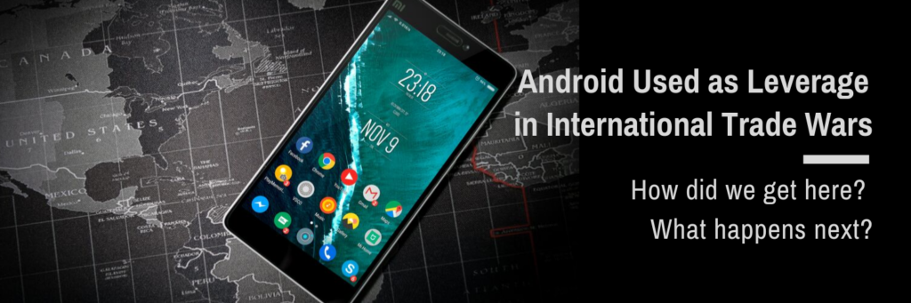 Android Used as Leverage in International Trade Wards - Revised